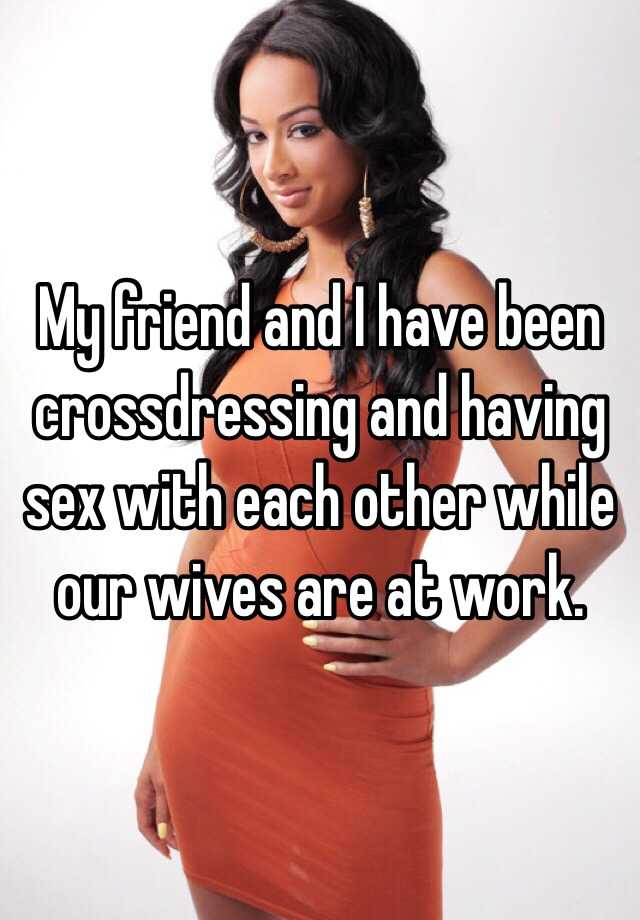 Wives having sex with each other