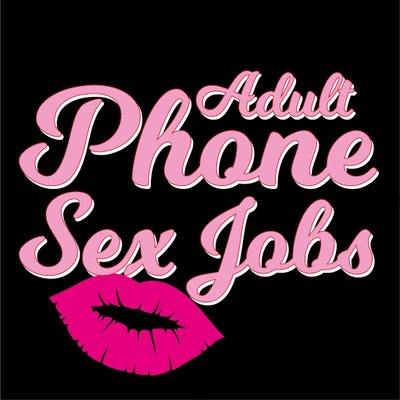 Phone sex jobs all home based